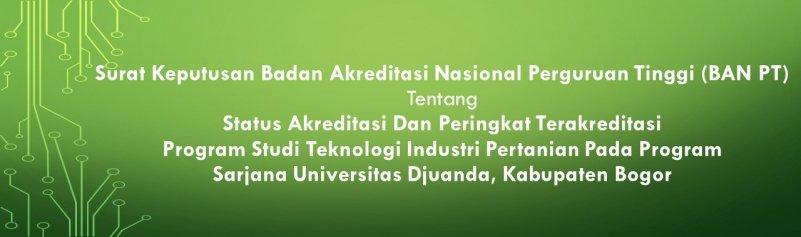 Status Akreditasi Program Studi Teknologi Industri Pertanian (TIP)