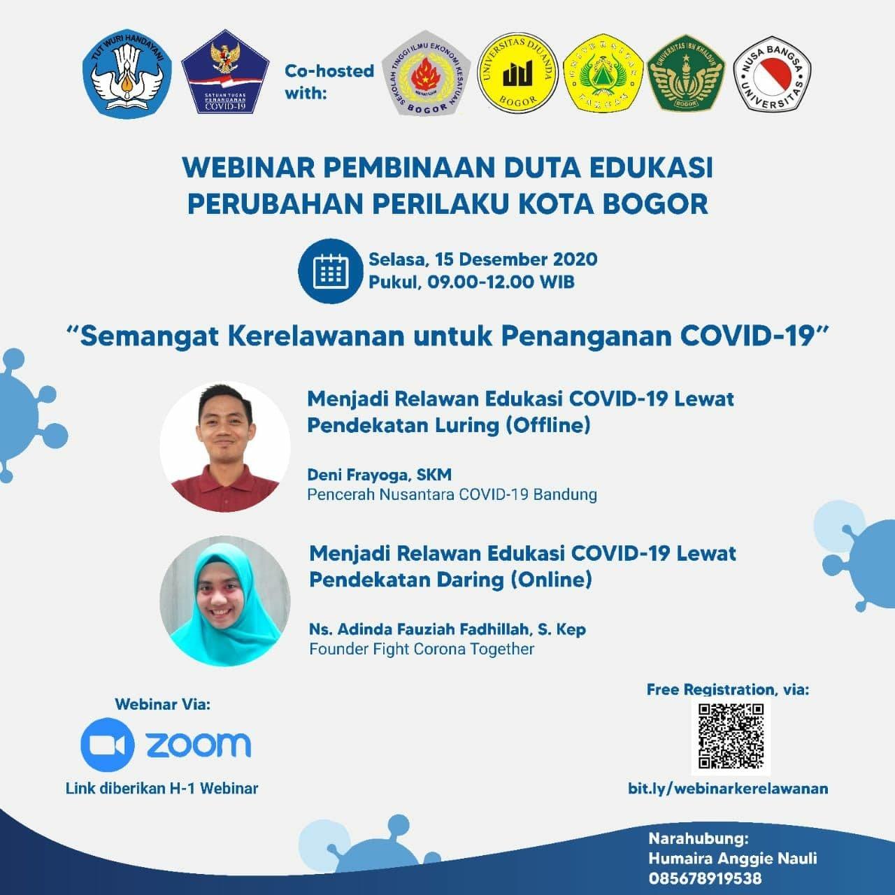 Webinar - Pembinaan Duta Edukasi Perubahan Perilaku Kota Bogor: Semangat Kerelawanan untuk Penanganan COVID-19