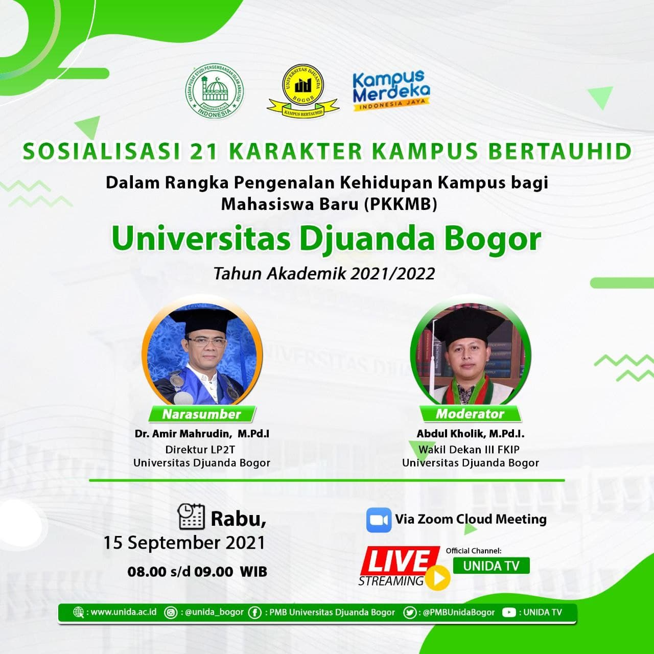 Sosialisasi 21 Karakter Tauhid PKKMB UNIDA Bogor 2021